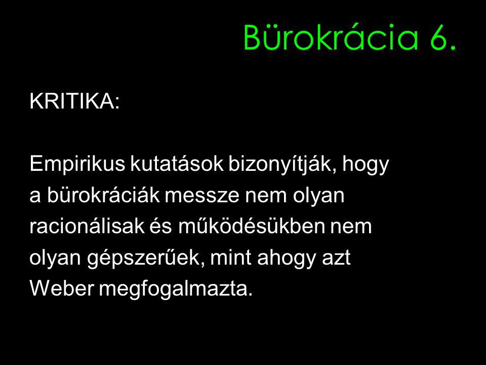 Bürokrácia 6.