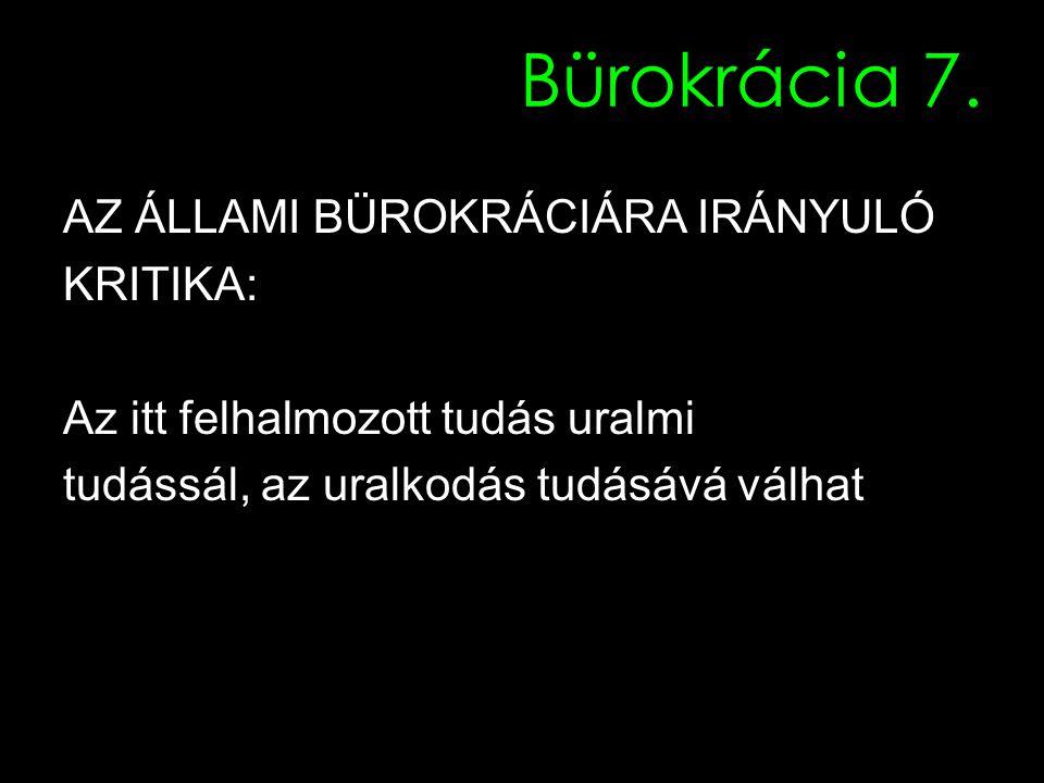 Bürokrácia 7.