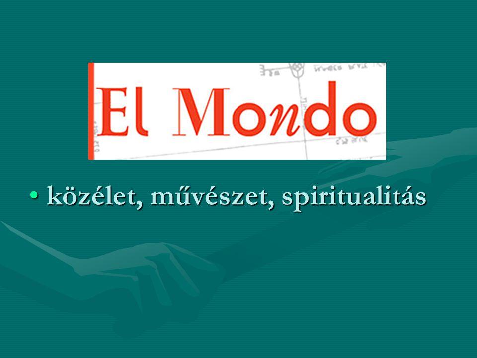 közélet, művészet, spiritualitásközélet, művészet, spiritualitás