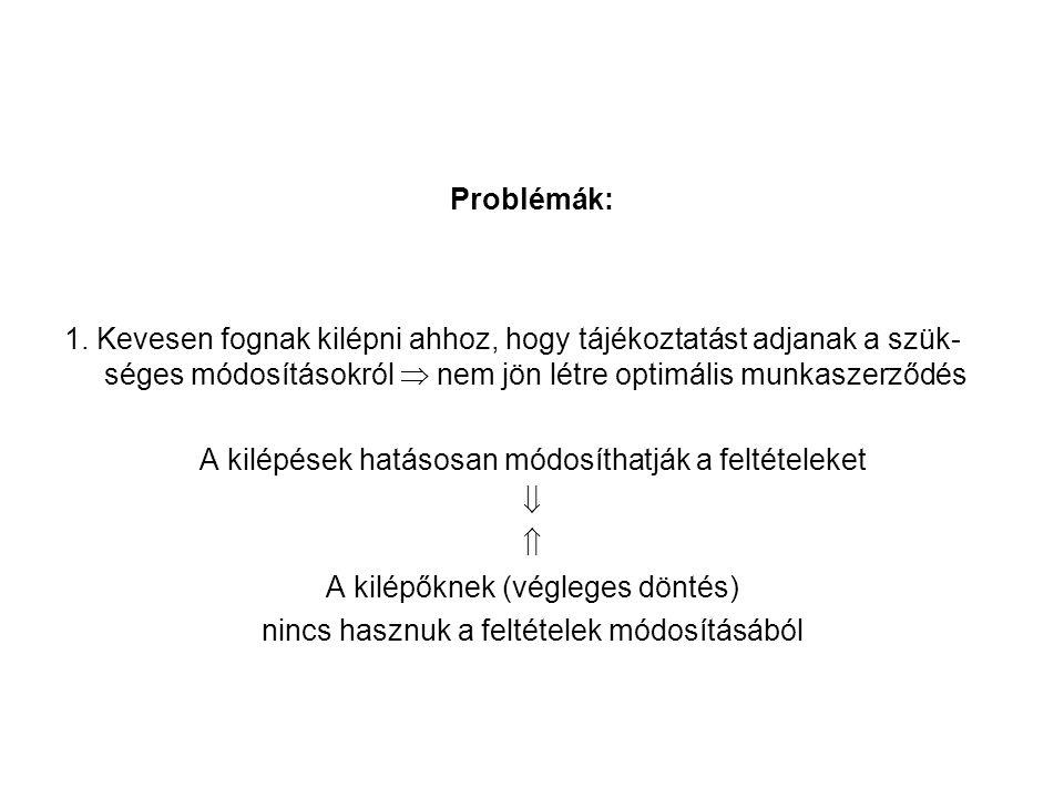 Problémák: 1.