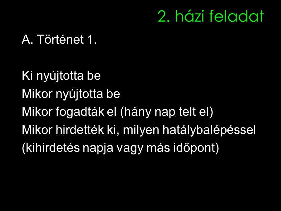 2. házi feladat A. Történet 1.