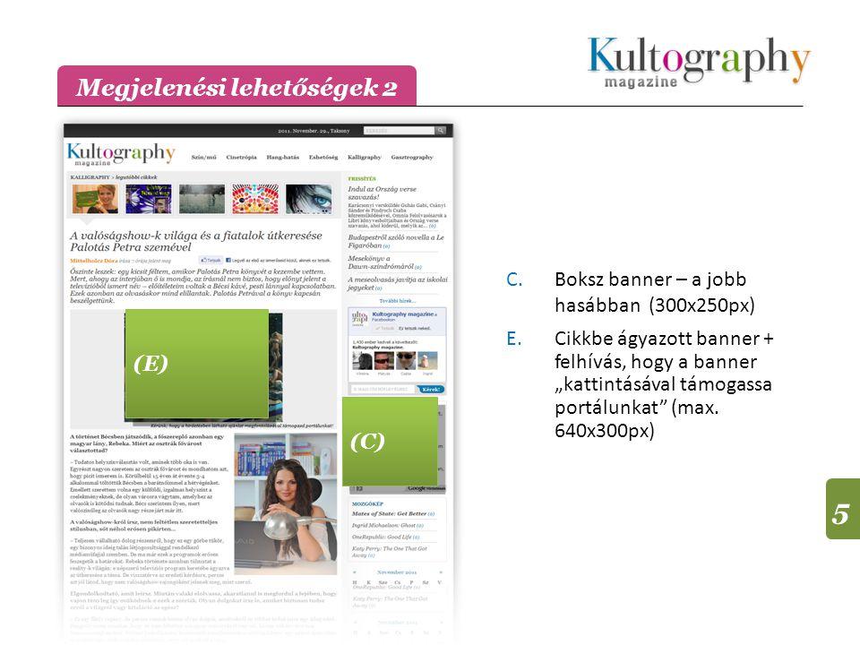 """E.Cikkbe ágyazott banner + felhívás, hogy a banner """"kattintásával támogassa portálunkat (max."""