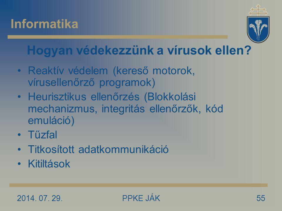 2014.07. 29.PPKE JÁK55 Hogyan védekezzünk a vírusok ellen.
