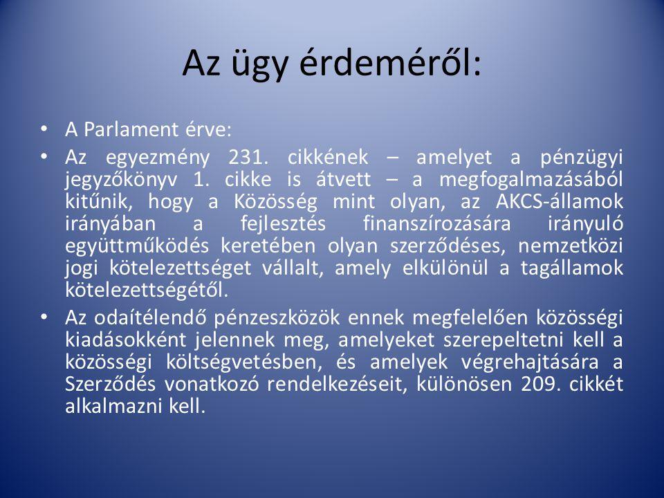 Az ügy érdeméről: A Parlament érve: Az egyezmény 231.
