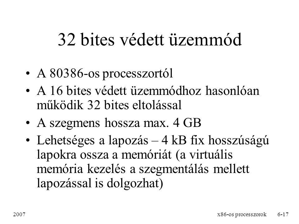 2007x86-os processzorok7-17 Regiszterek Nagyon gyors hozzáférésű memória a processzoron belül Dolgozhatunk 32, illetve 16 bites regiszterekkel A regisztereknek jól meghatározott feladata van Nagyrészük használható ideiglenes tárolásra amikor nincs szükség a sajátos szerepére