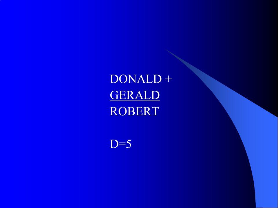 DONALD + GERALD ROBERT D=5
