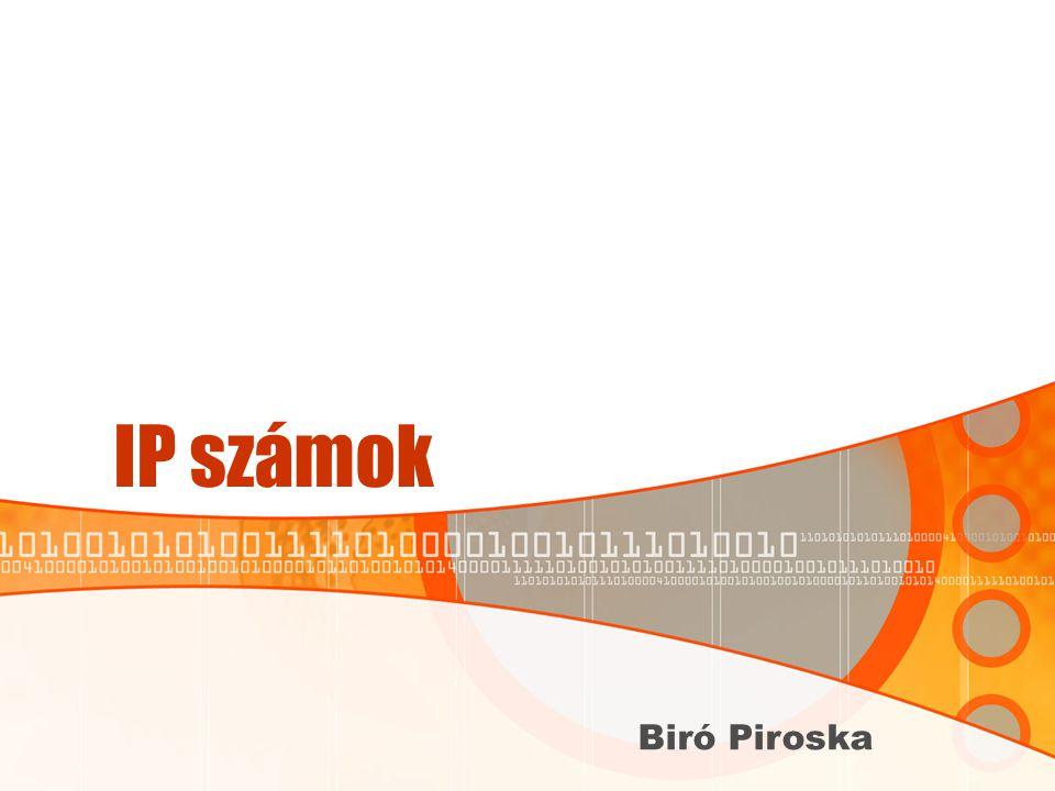 IP számok Biró Piroska