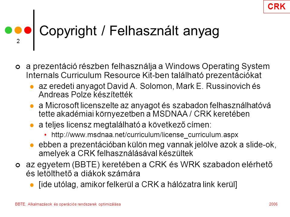 """2006BBTE, Alkalmazások és operációs rendszerek optimizálása 3 Driver fejlesztői eszközök 1 Visual Studio 6 / 2005 csak a C/C++ IDE fontos, a kompiler más driver fejlesztői és tesztelési kitek Driver Development Kit (DDK, 3790) Windows 2000, XP (32 / 64 bit), 2003 (32 / 64 bit) szabadon letölthető a Microsoft weblapjáról Visual Studio 6 SP5-öt igényel tartalmazza a driverek fordításához szükséges C/C++ kompilert Installabel File System Kit (IFSK, 3790) állományrendszerek és file sytem filterek fejlesztését teszi lehetővé nem ingyenes (körülbelül 110 USD a Windows 2003 SP1 számára) Hardware Compatibility Test Kit (HCT, 12.1) Windows XP (32 / 64 bit), 2003 (32 / 64 bit) nagyon sok standard tesztet tartalmaz, amelyek segítségével """"Designed for Windows logo-kat lehet szerezeni (ez jelzi, hogy egy driver minőségileg megfelel a Microsoft elvárásainak) szabadon letölthető Windows Driver Kit (WDK, 6000RTM) Windows 2000, XP, 2003, 2003 R2, Vista, Longhorn (egyelőre) nem tölthető le ingyen, de elérhető a connect.microsoft.com alatt Beta programok keretében Visual Studio 2005-öt igényel tartalmazza az új IFS kitet, tartalmazza a DTM-et (Driver Test Manager, ez helyettesíti a HCT-t)"""