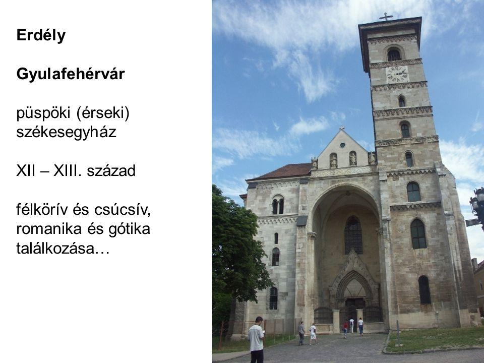 Erdély Gyulafehérvár püspöki (érseki) székesegyház XII – XIII. század félkörív és csúcsív, romanika és gótika találkozása…