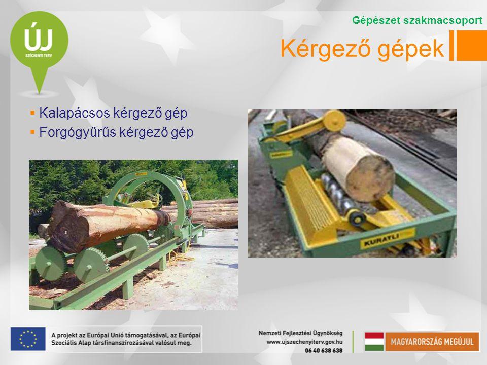 Döntő-rakásoló gépek  A döntő-rakásoló gépek az álló fa tőtől való elválasztását és rakásolását végzik.