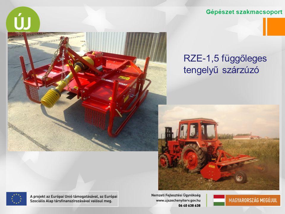 Bozótirtók RZE-1,5 függőleges tengelyű szárzúzó Gépészet szakmacsoport
