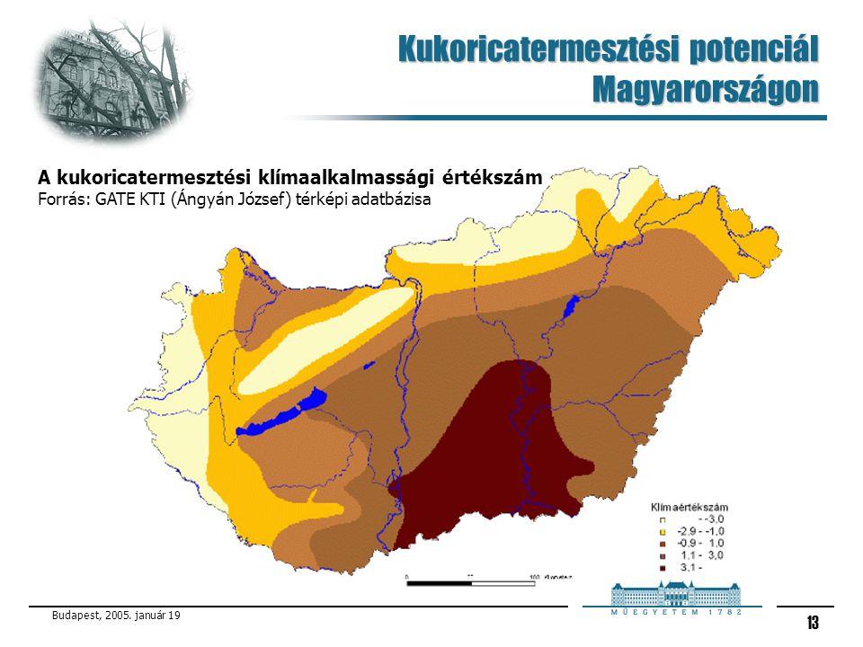Budapest, 2005. január 19 13 Kukoricatermesztési potenciál Magyarországon A kukoricatermesztési klímaalkalmassági értékszám Forrás: GATE KTI (Ángyán J