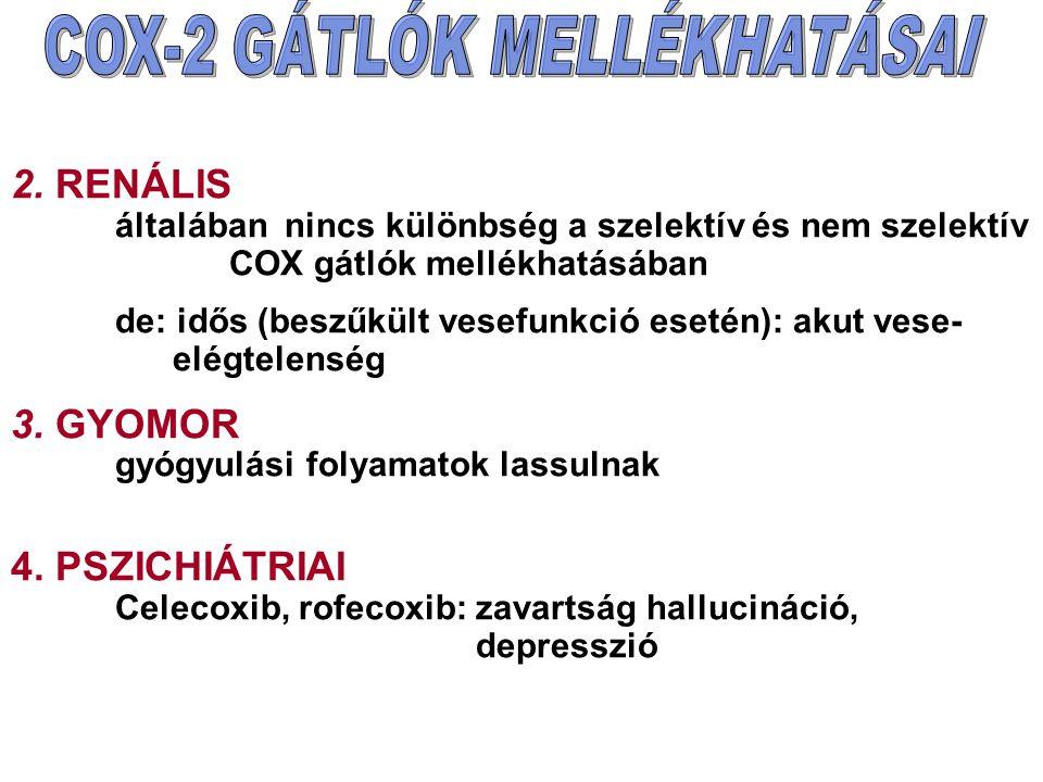 2. RENÁLIS általában nincs különbség a szelektív és nem szelektív COX gátlók mellékhatásában de: idős (beszűkült vesefunkció esetén): akut vese- elégt