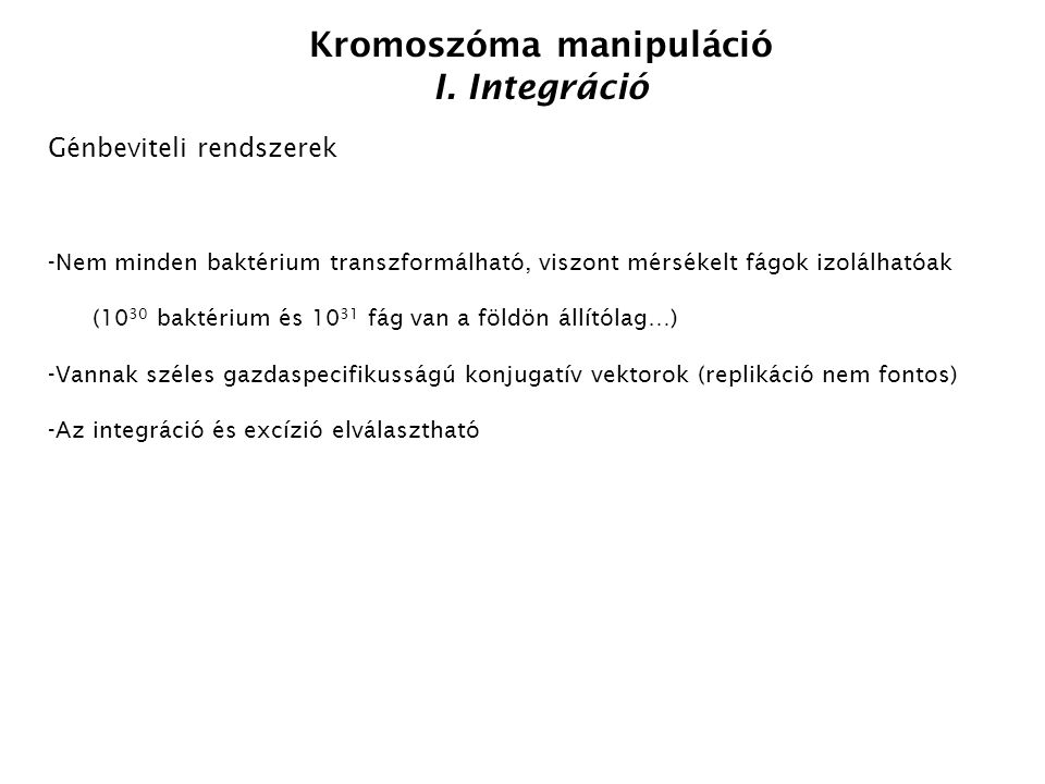 Kromoszóma manipuláció I.