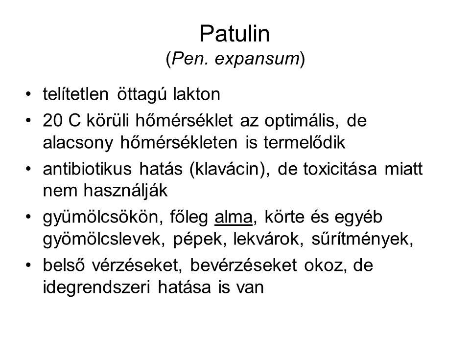 Patulin (Pen. expansum) telítetlen öttagú lakton 20 C körüli hőmérséklet az optimális, de alacsony hőmérsékleten is termelődik antibiotikus hatás (kla
