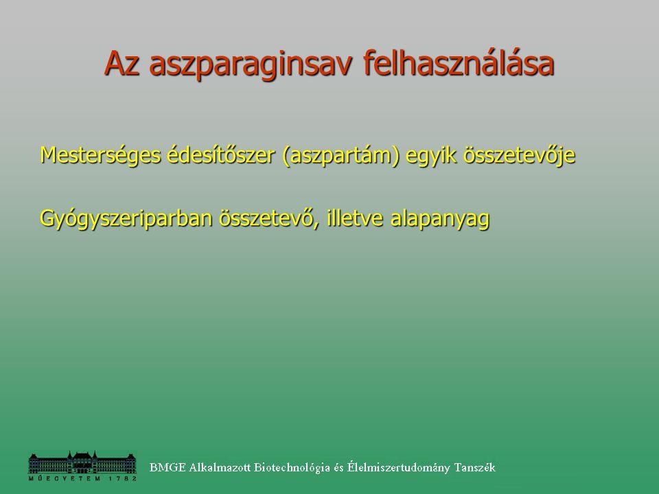 Mesterséges édesítőszer (aszpartám) egyik összetevője Gyógyszeriparban összetevő, illetve alapanyag Az aszparaginsav felhasználása