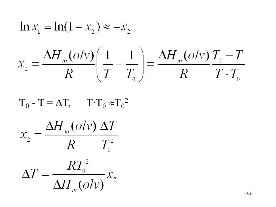 """295 Híg oldatok fagyáspontcsökkenése Fagyáspontgörbe egyenlete híg oldatban (lásd """"Egyszerű eutektikumot alkotó szilárd-folyadék egyensúlyok"""" c. fejez"""
