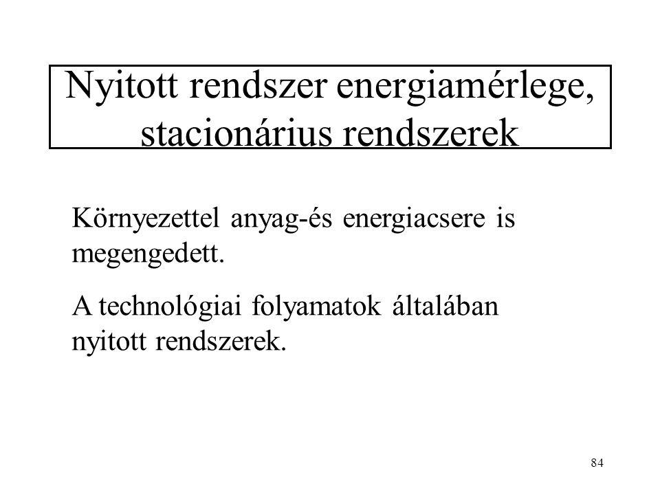 83 Standard reakcióhő kiszámítása T K-en: 1.Kiszámítjuk az összes résztvevő standard entalpiáját T K-en. 2. Képezzük akülönbséget.
