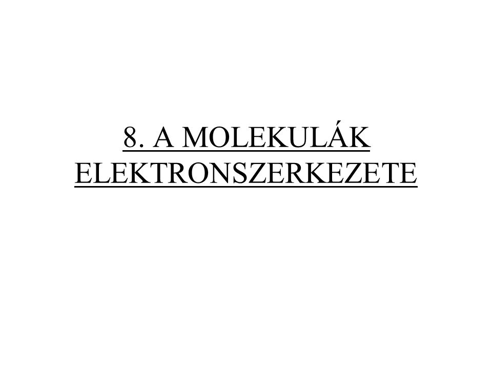 32 8.2. Elektrongerjesztések elmélete