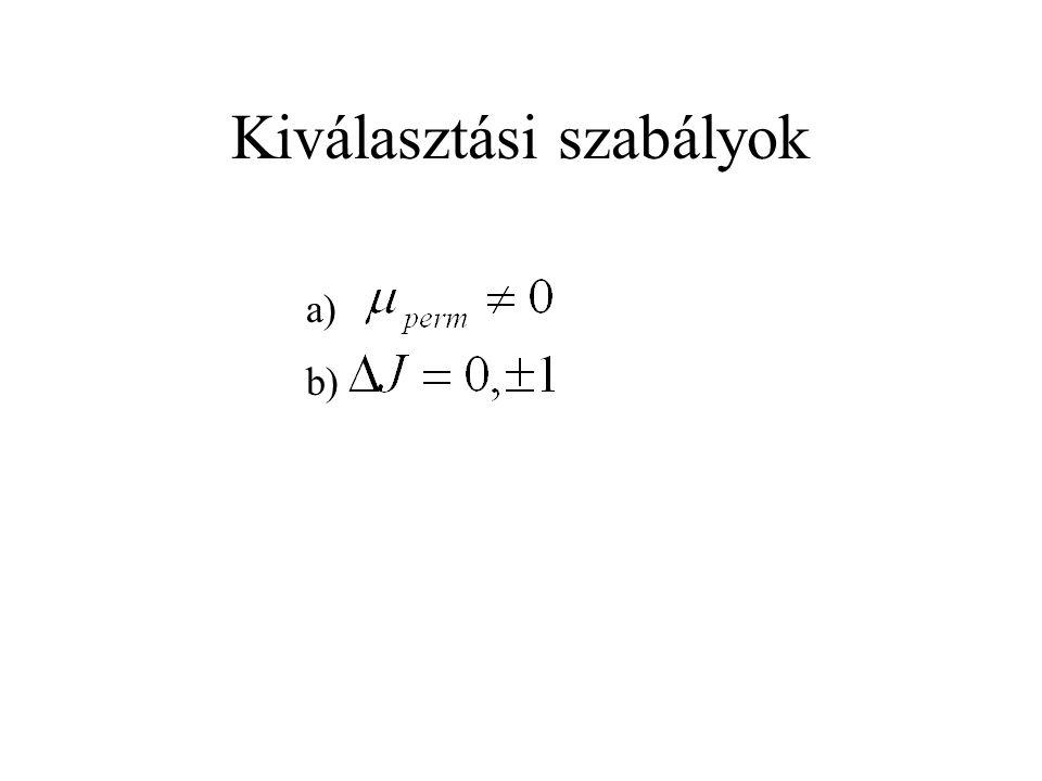 Kiválasztási szabályok a) b)