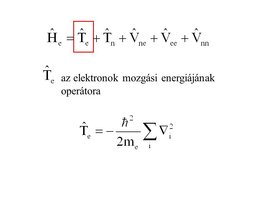 A külön mozgó elektronokra külön Schrödinger- egyenletet írhatunk fel: a Fock-operátor: