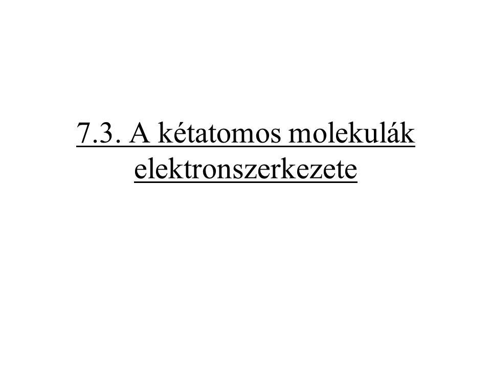 Példa: N 2 -molekula (4) a.) feltétel teljesül b.) feltétel teljesül c.) feltétel teljesül