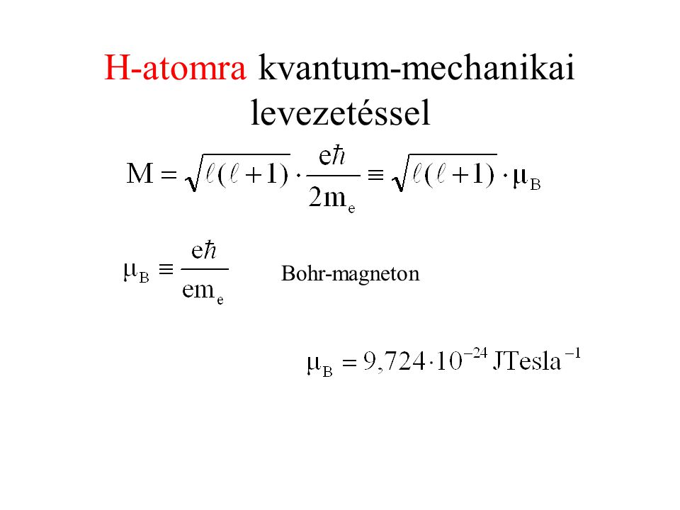 Bohr-magneton H-atomra kvantum-mechanikai levezetéssel