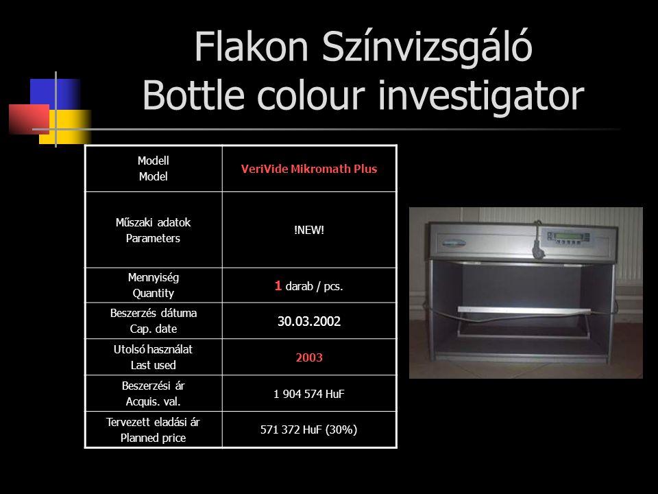 Flakon Színvizsgáló Bottle colour investigator Modell Model VeriVide Mikromath Plus Műszaki adatok Parameters !NEW! Mennyiség Quantity 1 darab / pcs.