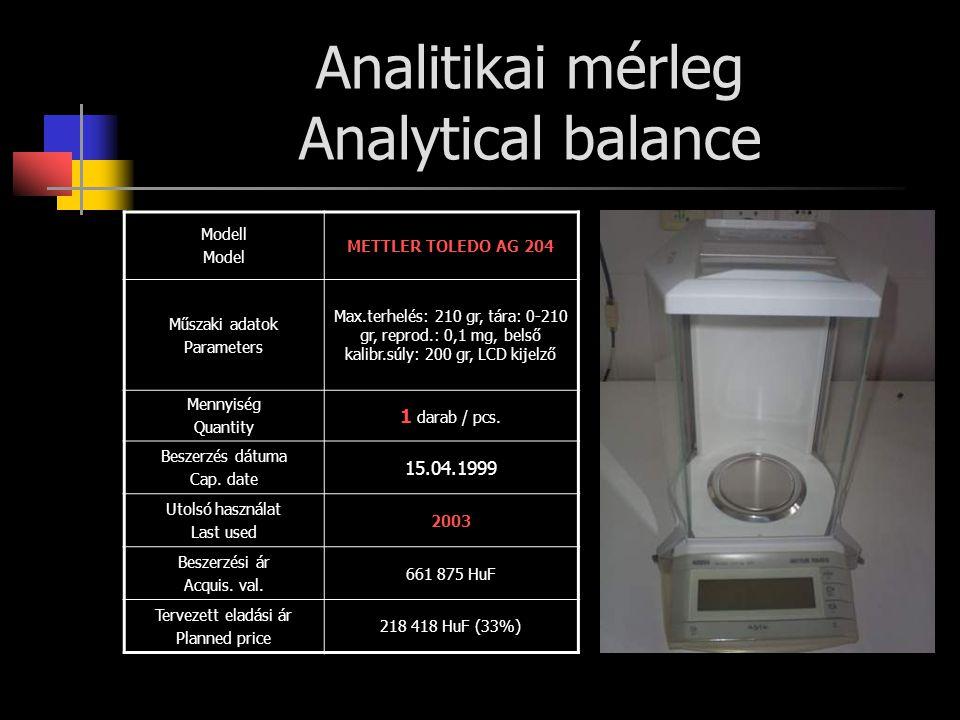 Analitikai mérleg Analytical balance Modell Model METTLER TOLEDO AG 204 Műszaki adatok Parameters Max.terhelés: 210 gr, tára: 0-210 gr, reprod.: 0,1 m