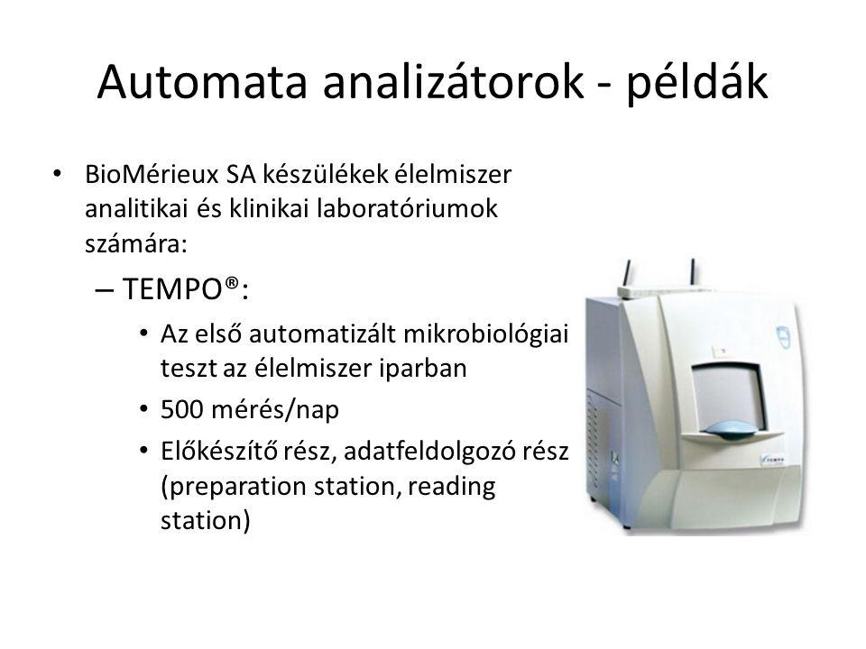 Automata analizátorok - példák BioMérieux SA készülékek élelmiszer analitikai és klinikai laboratóriumok számára: – TEMPO®: Az első automatizált mikro
