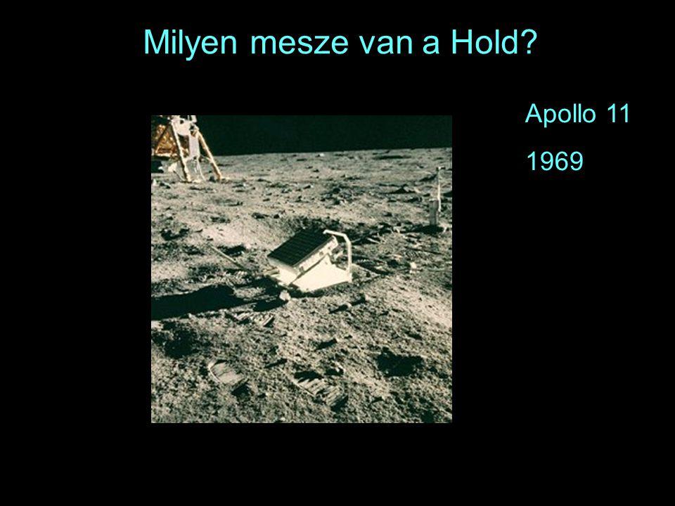 21 Milyen mesze van a Hold? Apollo 11 1969