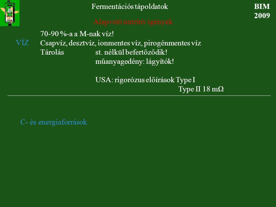 BIM-BSc 2009 Fermentációs tápoldatok E táptalaj 30 g/dm 3 Candida utilis élesztő elõállítására alkalmas szakaszos tenyészetben g/dm3Hozam C-forrás : metanol600,5 vagy etanol 400,75 vagy glükóz 600.5* vagy hexadekán301,0** N-forrás: (NH 4 ) 2 SO 4 12 P-forrás KH 2 PO 4 1,3 MgSO 4 1,5 Elemnyomok: Cu, Co, Fe, Ca, Zn, Mo, Mn 10-4 mol/dm3 mennyiségben.