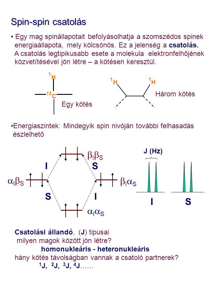 Másodrendű spinrendszerek - az AB rendszer Eddigi megközelítéseinkben a csatoló magok kémiai elto- lódáskülönbsége sokkal nagyobb volt, mint maga a csatolási állandó,  >> J Ha  megközelíti J értékét, több átmenet lehetséges, és a spektrum több vonalat fog mutatni, mint azt az eddig ismert n+1 szabály alapján várhatuk volna.
