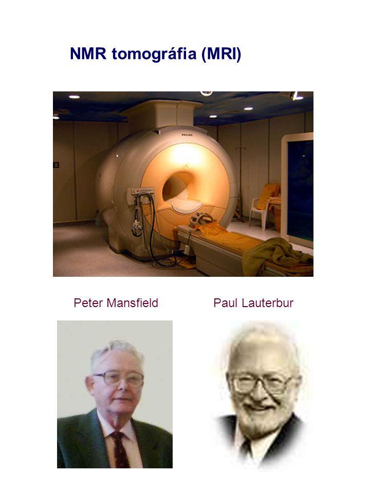 Peter MansfieldPaul Lauterbur NMR tomográfia (MRI)