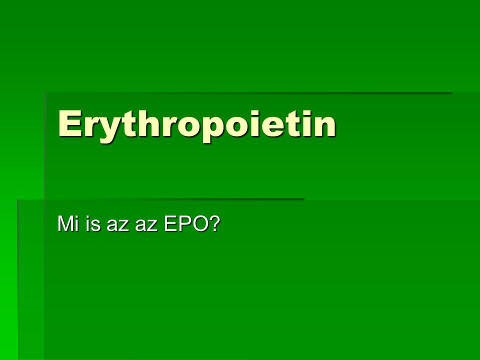 Erythropoietin Mi is az az EPO?