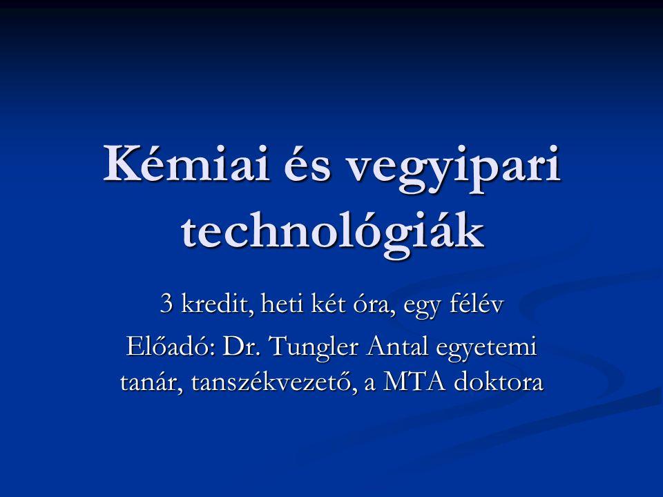 A tárgy célja: az, hogy bemutassa a kémiai eljárások szerepét a technológiákban, a gazdaság működésében.