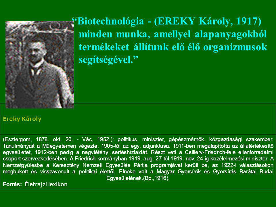 EFB General Assembly,1989 Biotechnology is the integration of natural sciences and engineering in order to achieve the application of organisms, cells, parts thereof and molecular analogues for products and services.