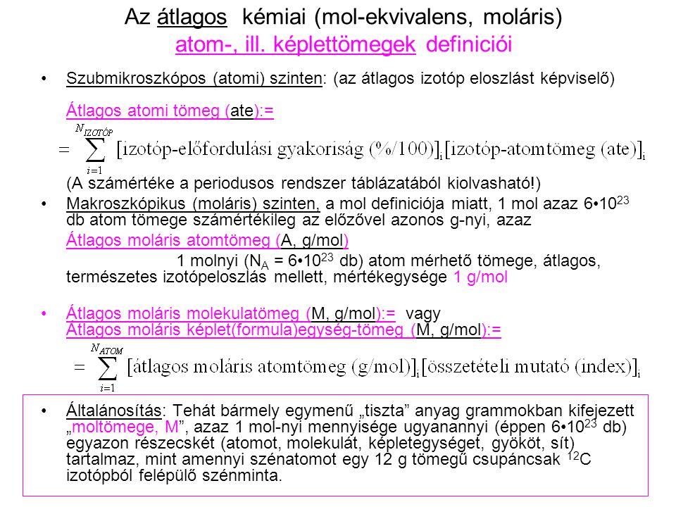 Az átlagos kémiai (mol-ekvivalens, moláris) atom-, ill.