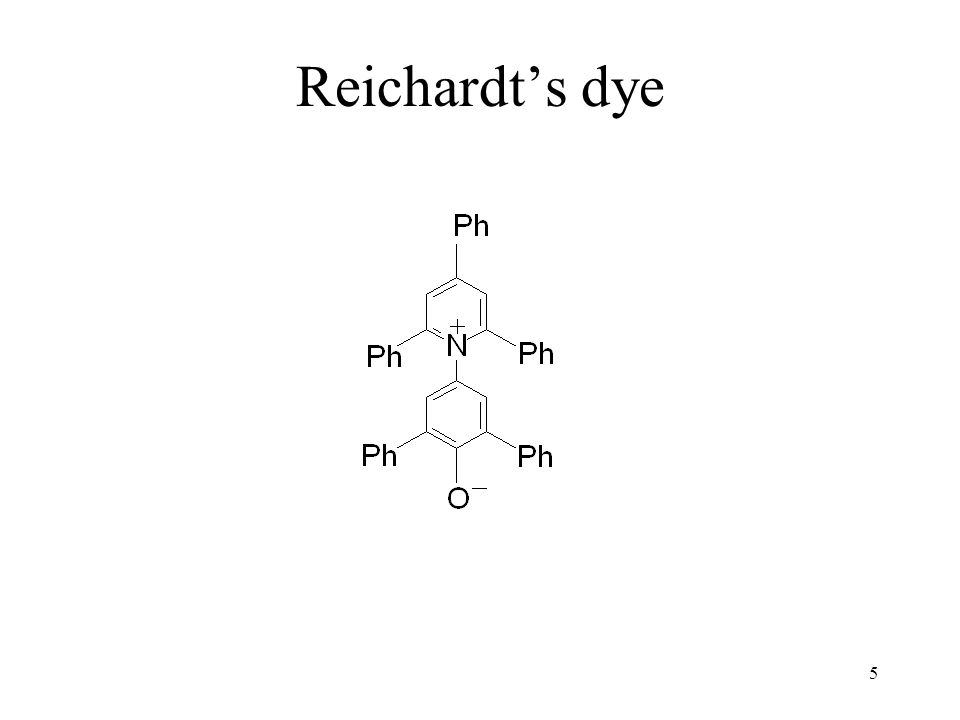 5 Reichardt's dye