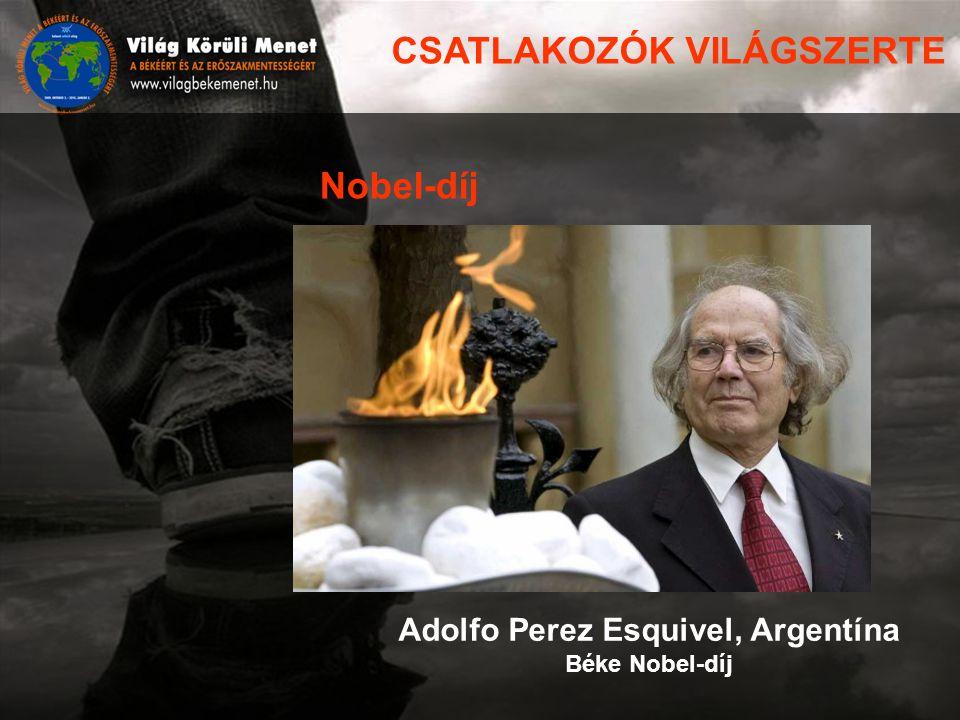 Adolfo Perez Esquivel, Argentína Béke Nobel-díj Nobel-díj CSATLAKOZÓK VILÁGSZERTE