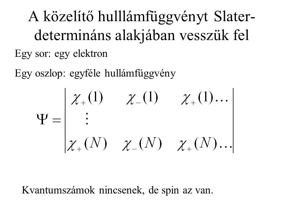 8.2 Az LCAO-MO módszer MO: molecular orbital - molekulapálya LCAO : linear combination of atomic orbitals - az atompályák lineáris kombinációja