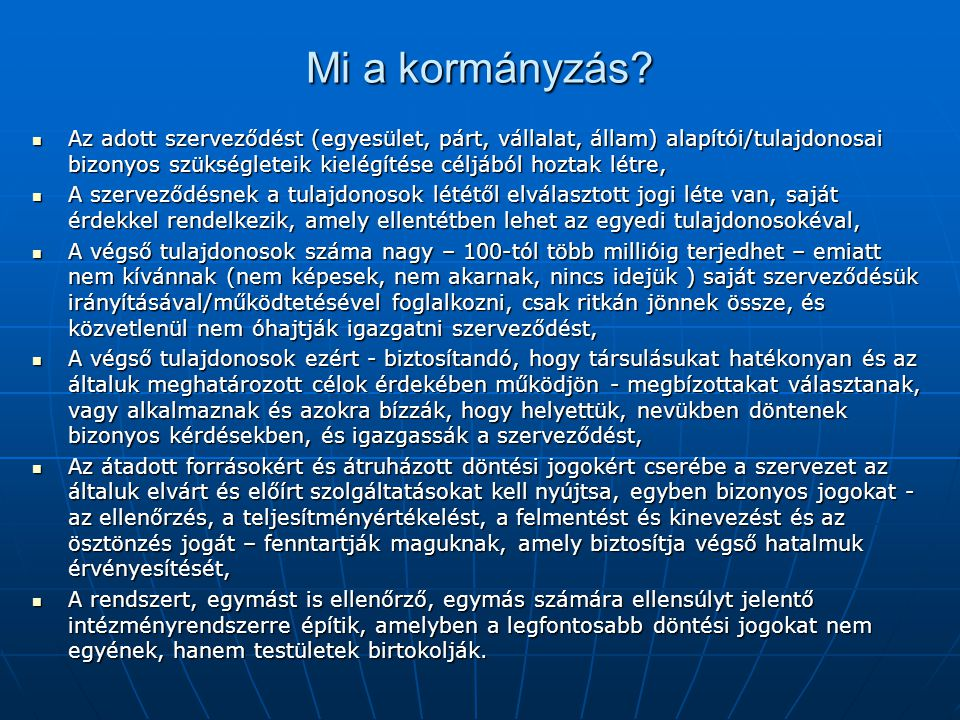 Vezető tisztségviselői szerepek ma Magyarországon TisztségJellemzőkMegjegyzés Az Ig.