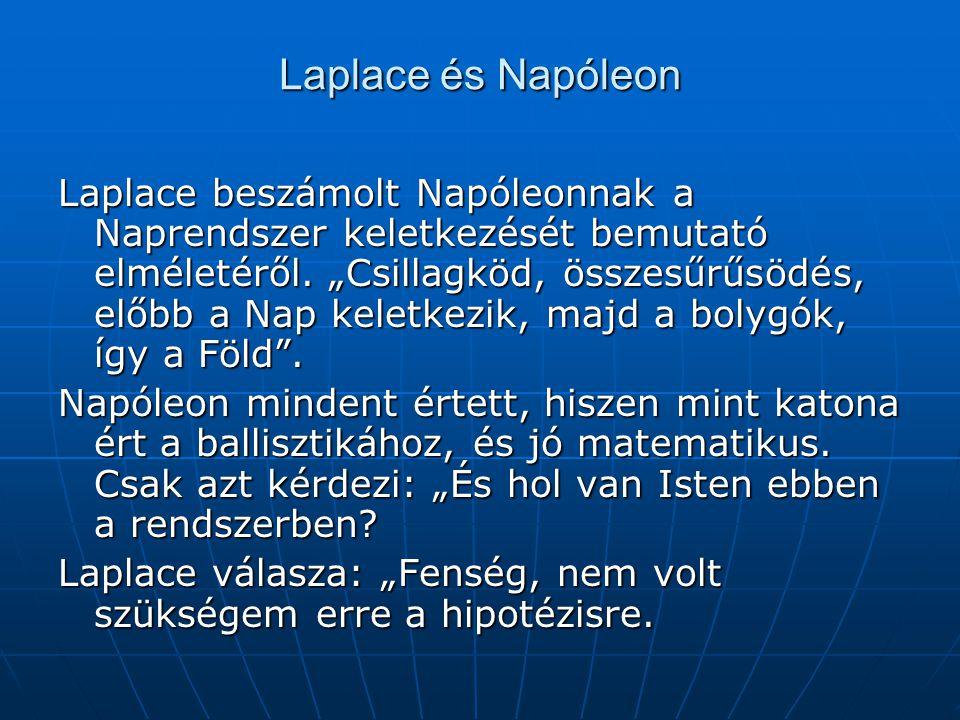 """Laplace és Napóleon Laplace beszámolt Napóleonnak a Naprendszer keletkezését bemutató elméletéről. """"Csillagköd, összesűrűsödés, előbb a Nap keletkezik"""