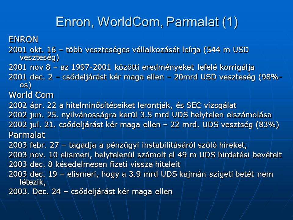 Enron, WorldCom, Parmalat (1) ENRON 2001 okt.