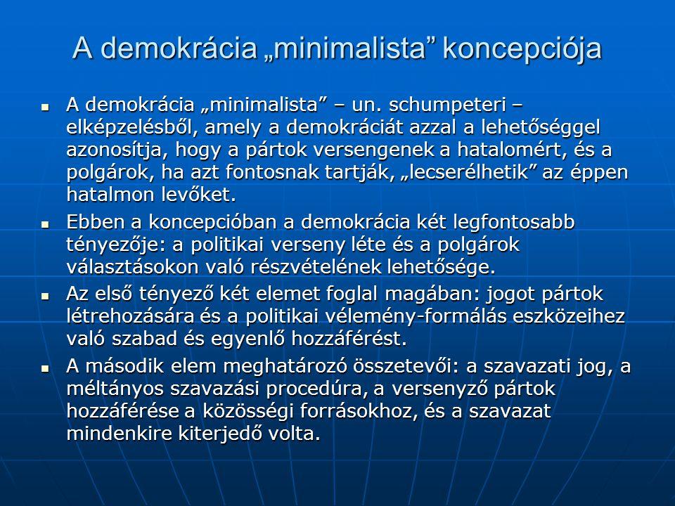 A demokrácia kiterjesztett koncepciója A demokráciát az elmondottaknál szélesebb értelemben is meghatározhatjuk, mint olyan intézmények és döntéshozatali eljárások összességét, amelyek a közösség által jóváhagyott szabályokon, és eljárásokon alapulnak, amelyek felett az emberek ellenőrzést képesek gyakorolni, és amely demokratikus szerveződést tesz lehetővé, úgyhogy a társadalom tagjai egyénekként és közösségként is egyenlő jogokat élvezhetnek.