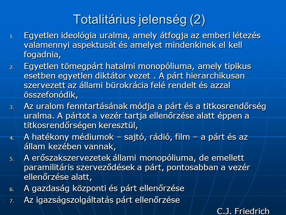 Totalitárius jelenség (2) 1.