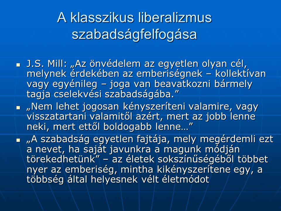 A klasszikus liberalizmus szabadságfelfogása J.S.
