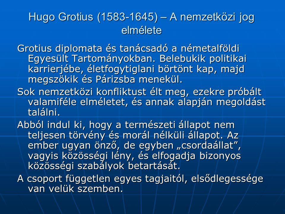 """Grotius – """"A háború és béke jogáról A jogtörténet egyik fontos forrása, amely a nemzetközi jog alapját képezi mind a mai napig."""
