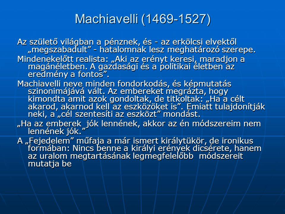 Machiavelli alapfeltevései 1.