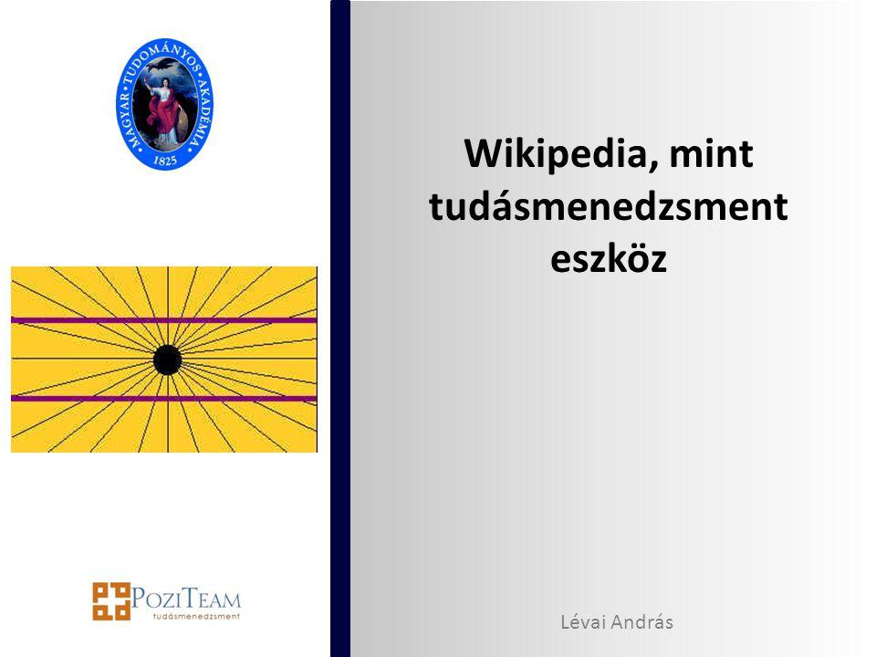 Wikipedia, mint tudásmenedzsment eszköz Lévai András